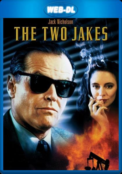 Два Джейка / The Two Jakes (1990) WEB-DL 1080p