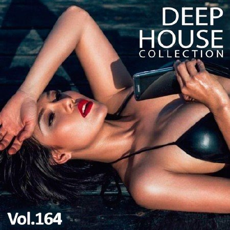 Сборник - Deep House Collection Vol.164 (2018) MP3