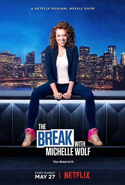 Перерыв с Мишель Вульф / The Break with Michelle Wolf (2018) WEBRip | ColdFilm