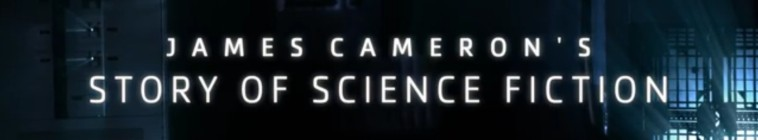 James Camerons Story of Science Fiction S01 720p HDTV x264-aAF