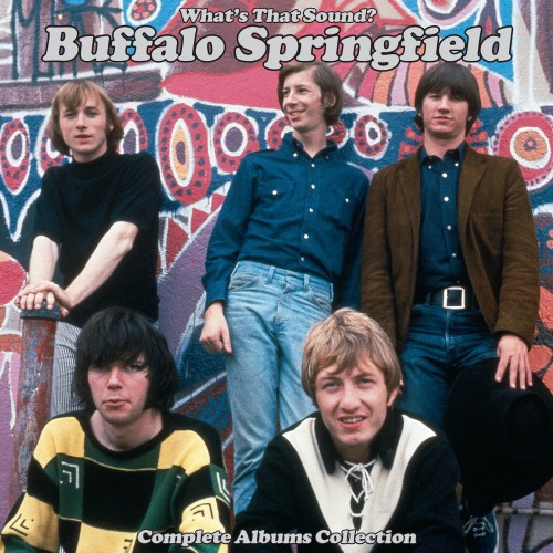 [TR24][OF] Buffalo Springfield - Whats That Sound Complete Albums Collection (Remastered)- 2018 (Rock)