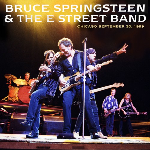 [TR24][OF] Bruce Springsteen & The E Street Band - United Center, Chicago, IL, 30 / 09 / 1999 - 2018 (Rock)