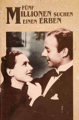 Пять миллионов ищут наследника / 5 миллионов ищут наследника / 5 Millionen suchen einen Erben (Карл Бёзе / Carl Boese) [1938, Германия, комедия, DVDRip] VO (Nastia) + Sub Rus (larisa k) + Original Ger