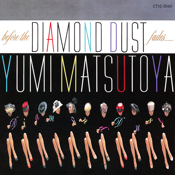20181009.2002.15 Yumi Matsutoya - Before the Diamond Dust Fades (1987) (1999 re-issue) (FLAC) cover.jpg