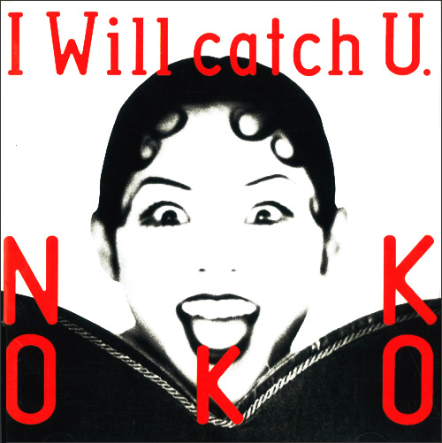 20181026.2128.13 Nokko - I Will catch U. (1993) cover.jpg