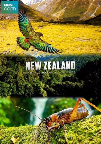 BBC: Дикая природа Новой Зеландии / Wild New Zealand (New Zealand: Earths Mythical Islands) (2016) BDRemux [H.264 / 1080p] [серии 1-3 из 3]