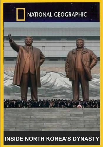 NG. Три вождя / Inside North Korea's Dynasty (2018) SATRip (1-4 серия из 4)