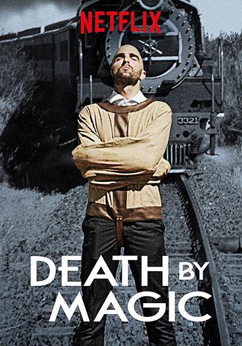 Смертельная магия / Death by Magic (2018) WEB-DL [H.264/1080p-LQ] (сезон 1, серии 1-8 из 8)