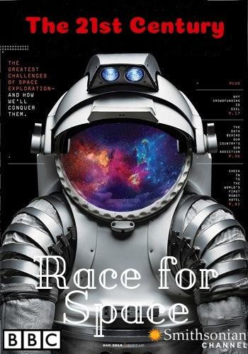 BBC. Космическая гонка 21 века / The 21st Century Race for Space (2017) HDTVRip