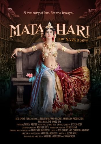 Мата Хари: куртизанка, шпионка или жертва? / Mata Hari: The Naked Spy (2017) SATRip