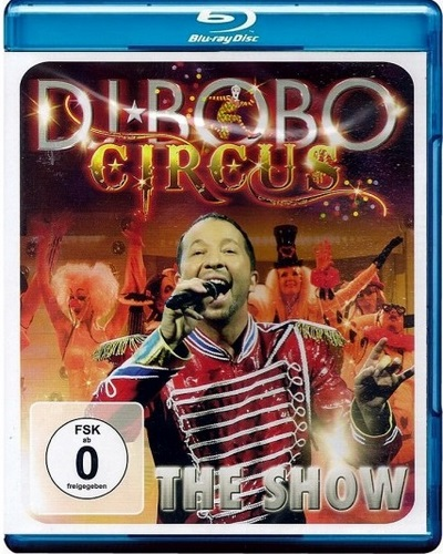 DJ Bobo: Circus - The Show (2014, Blu-ray)