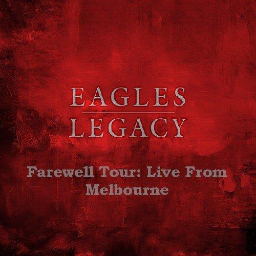 Eagles - Legacy - Farewell Tour (2018, BDRip 1080p)