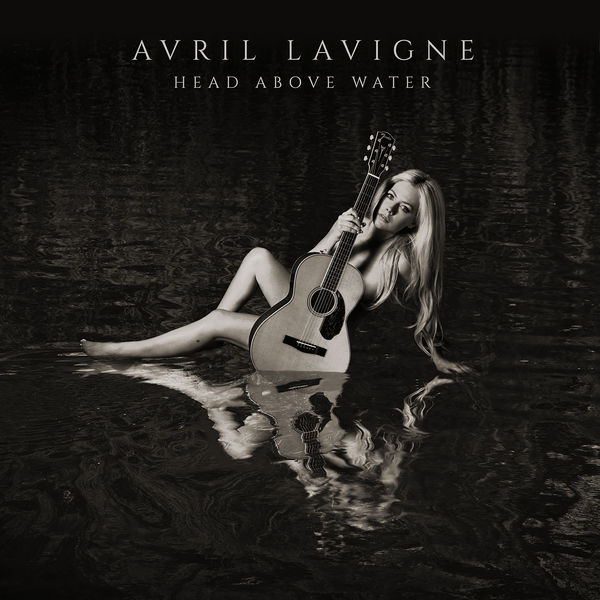 Avril Lavigne - Head Above Water (2019) MP3