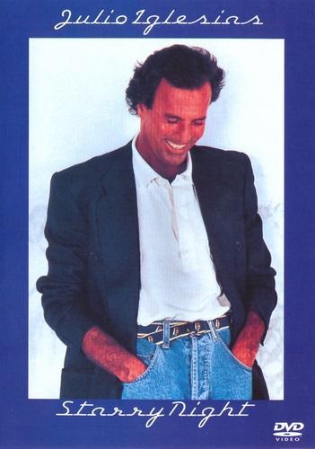 Julio Iglesias - Starry Night (1990, DVDRip)