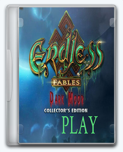 Endless Fables: Dark Moor (2018) [En] (1.0) Unofficial [Collectors Edition]