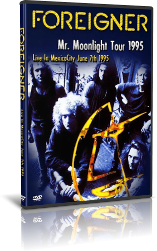 Foreigner - Mr  Moonlight Tour 1995 (2011, DVD5)