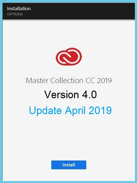 Adobe Master Collection CC 2019 v4.0 by M0nkrus