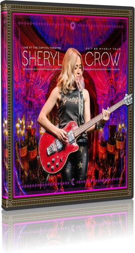 Sheryl Crow - Live At The Capitol Theater (2018, Blu-ray)