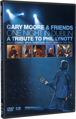 Gary Moore and Friends - One Night In Dublin (2005, BDRip 1080p)