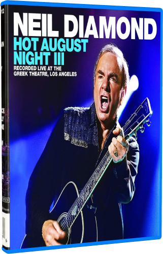 Neil Diamond - Hot August Night III (2018, Blu-ray)