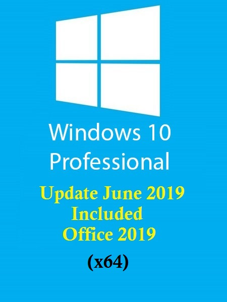 Windows 10 Pro 19H1 incl Office 2019 En-US (x64) June 2019