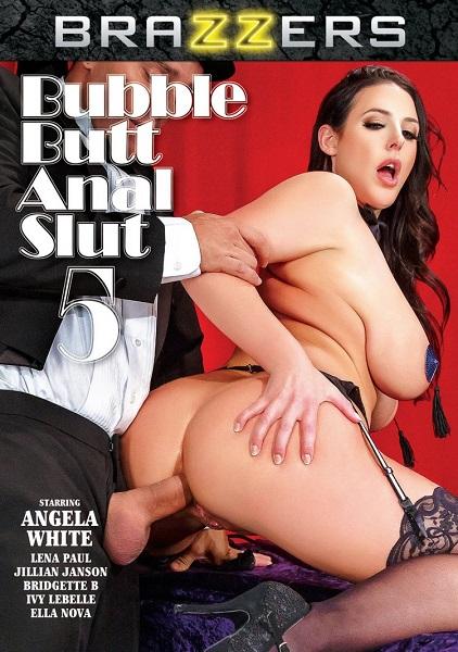Большие жопы анальных шлюх 5  |  Bubble Butt Anal Slut 5 (2019) DVDRip
