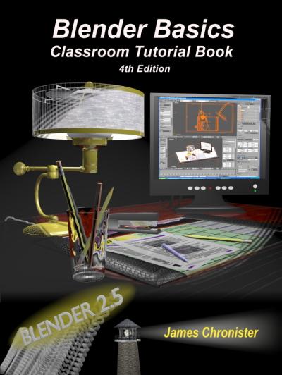 Джеймс Кронистер | Основы Blender. Учебное пособие / Blender Basics [4-ое издание по Blender 2.5 / 2.6] (2011) [PDF] [Ru / En]