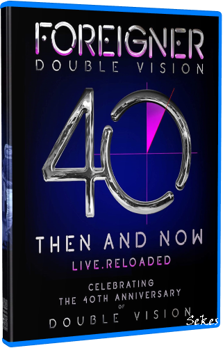 Foreigner - Double Vision 40 Then And Now Live (2019, Blu-ray)