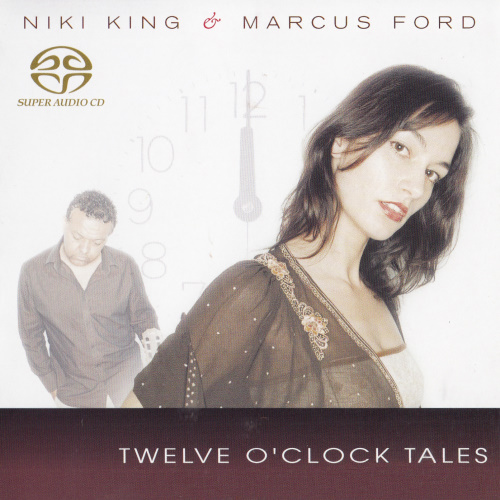 [SACD-R][OF] Niki King & Marcus Ford - Twelve OClock Tales - 2006 / 2007 (Vocal Jazz)