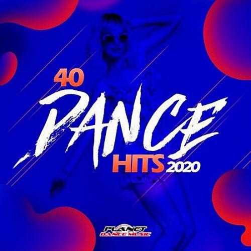 VA – 40 Dance Hits 2020 [Planet Dance Music] (2019)