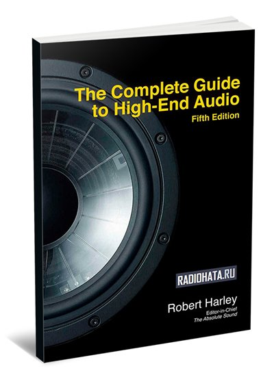 The Complete Guide to High-End Audio Fifth Edition