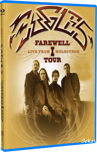 Eagles - Farewell I Tour Live From Melbourne (2013, Blu-ray)