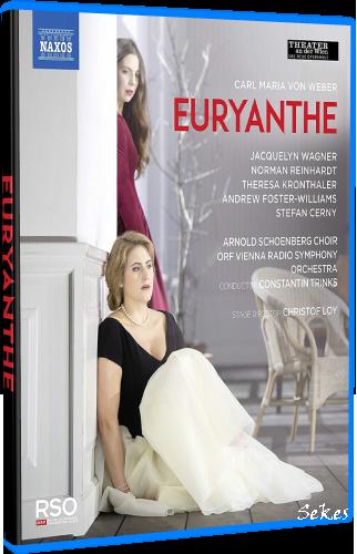 Carl Maria von Weber - Euryanthe (2020, Blu-ray)