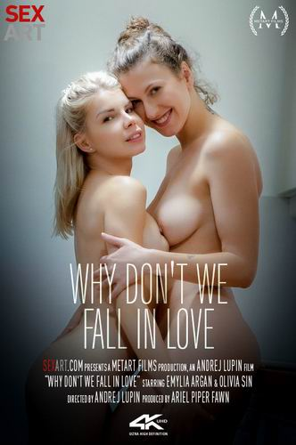 Olivia Sin & Emylia Argan - Why We Don't We Fall In Love (2020) SiteRip |