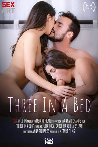 Julia Roca, Carolina Abril - Three In A Bed (2020) SiteRip |