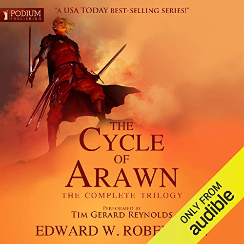 The Cycle of Arawn The Complete Trilogy - Edward W. Robertson