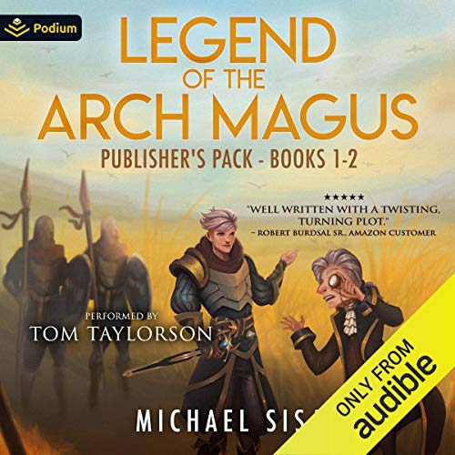 Legend of the Arch Magus Book 1-2 - Michael Sisa