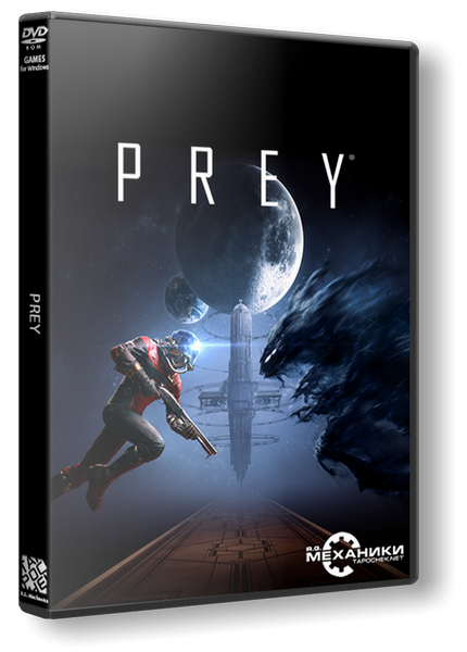 Prey - Digital Deluxe Edition (RUS/ENG) [RePack] от R.G. Механики