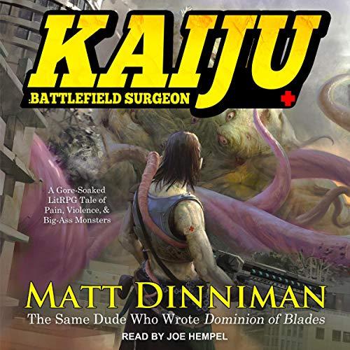 Kaiju Battlefield Surgeon - Matt Dinniman