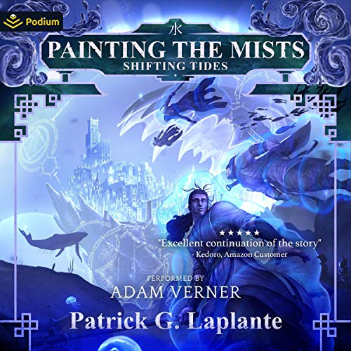 Painting the Mists Series Book 7 - Patrick G. Laplante