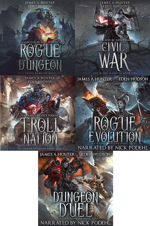 The Rogue Dungeon Series Book 1-5 - James A Hunter, Eden Hudson