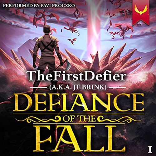 Defiance of the Fall - Thefirstdefier / JF Brink