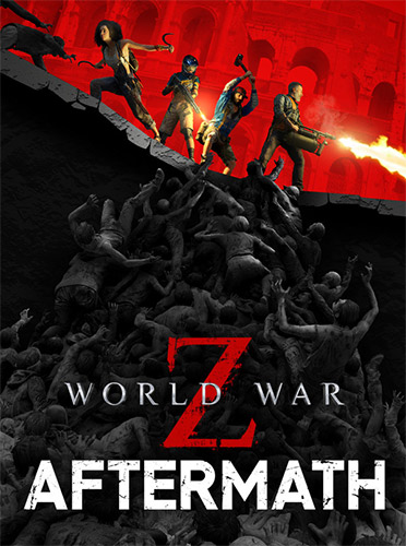 World War Z: Aftermath – Deluxe Edition – v2.00 + All DLCs