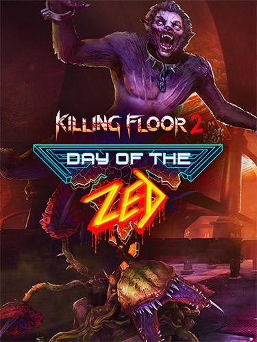 Killing Floor 2: Digital Deluxe Edition – v1121/Day of the Zed + DLCs + Bonus Content