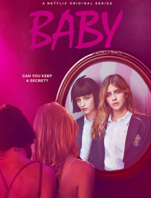Детка / Baby [Сезон: 1] (2018) WEB-DL 1080p | АРК-ТВ Studio & VSI International